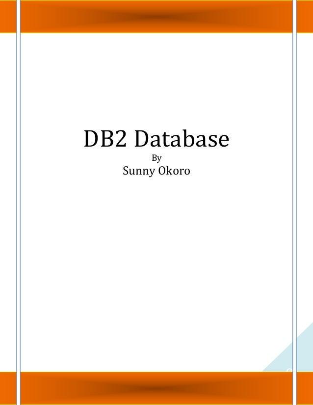 0DB2 DatabaseBySunny Okoro