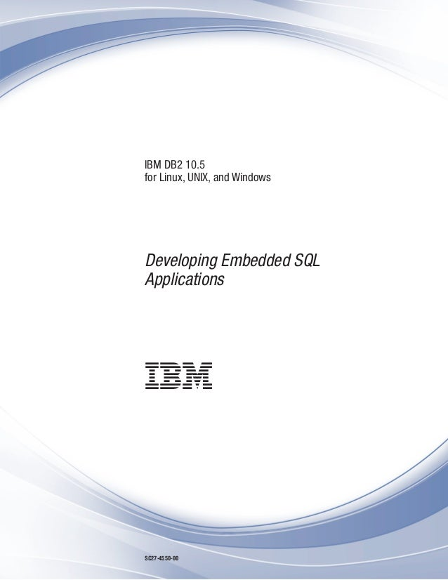 Ibm db2 10 5 for linux, unix, and windows developing
