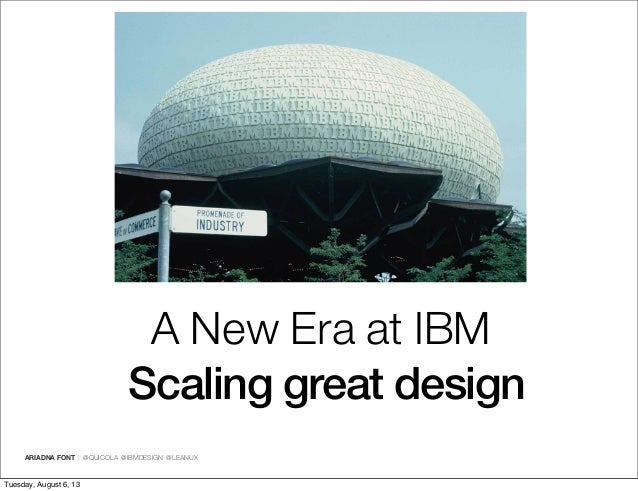 A New Era at IBM. Lean UX leading the way. Agile 2013 Slide 2