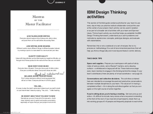 IBM Design Thinking activities This section of the field guide contains activities for your team to use every day to help y...