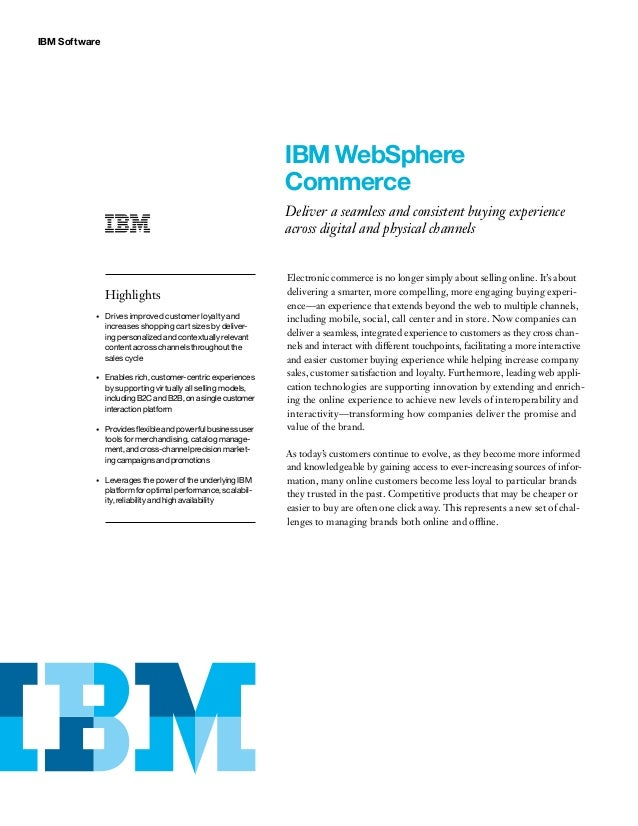 IBM Software IBM WebSphere Commerce Deliver a seamless and consistent buying experience across digital and physical channe...