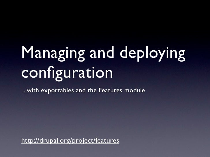 Managing and deploying configuration ...with exportables and the Features module     http://drupal.org/project/features