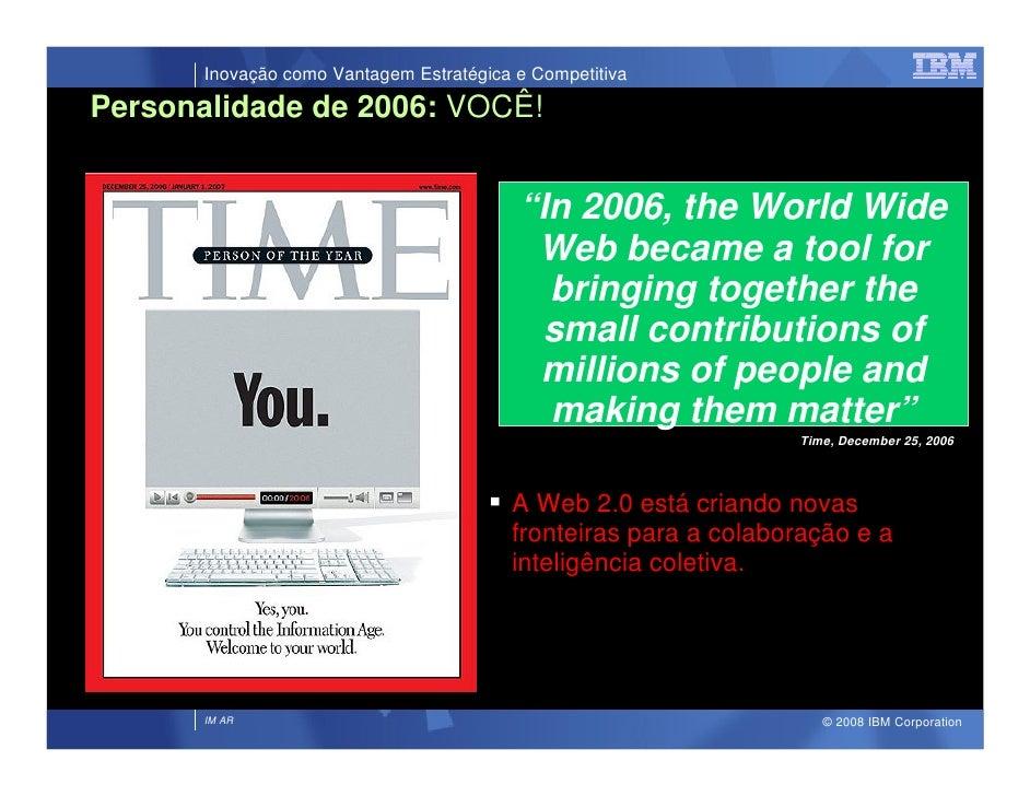 Inovação como Vantagem Estratégica e Competitiva  Personalidade de 2006: VOCÊ!                                            ...
