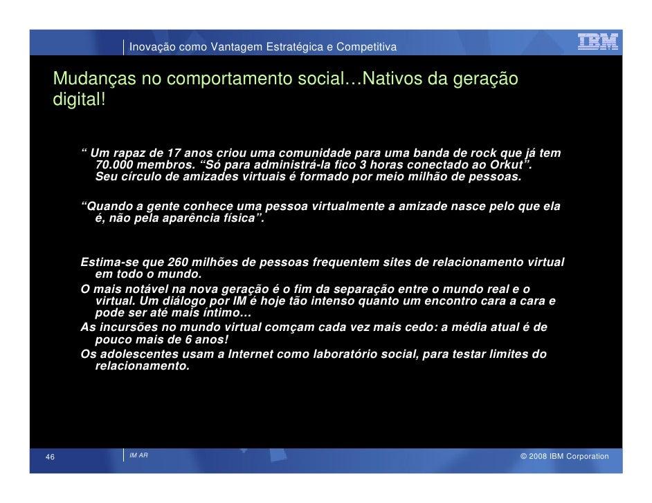 """Inovação como Vantagem Estratégica e Competitiva   Mudanças no comportamento social…Nativos da geração  digital!       """" U..."""