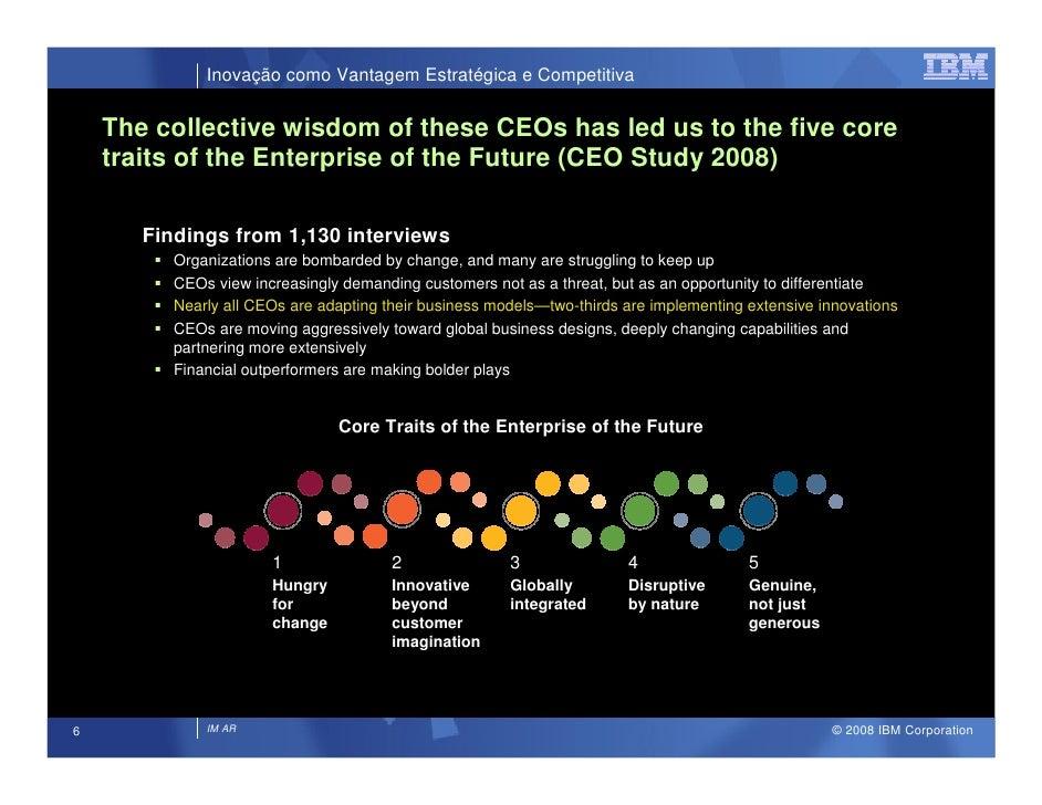 Inovação como Vantagem Estratégica e Competitiva       The collective wisdom of these CEOs has led us to the five core    ...