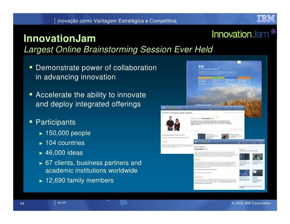 Inovação como Vantagem Estratégica e Competitiva    InnovationJam  Largest Online Brainstorming Session Ever Held       De...