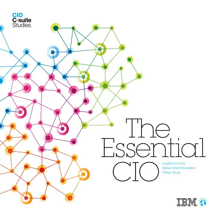 TheEssential CIO     Insights from the     Global Chief Information     Officer Study
