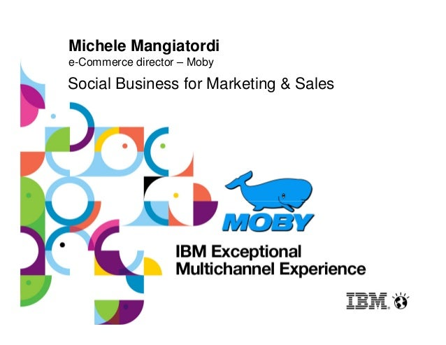 Michele Mangiatordie-Commerce director – MobySocial Business for Marketing & Sales