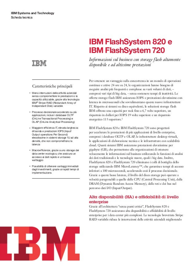 IBM Systems and Technology Scheda tecnica  IBM FlashSystem 820 e IBM FlashSystem 720 Informazioni sul business con storage...