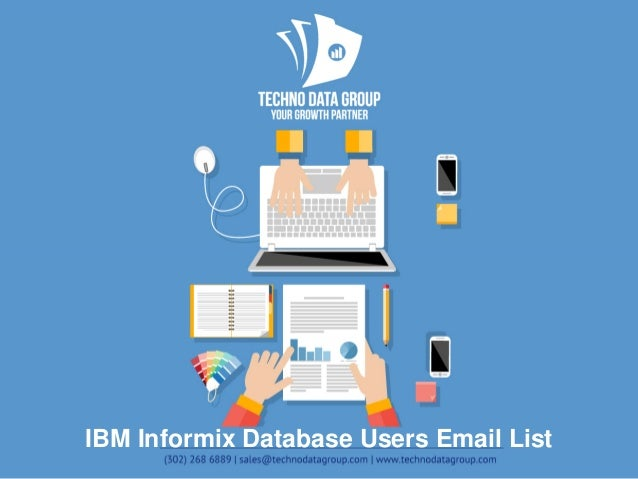 IBM Informix Database Users Email List