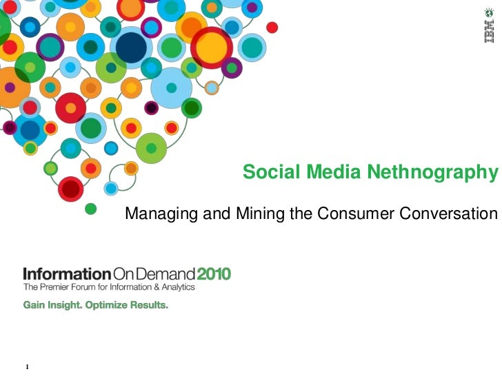 Social Media Nethnography<br />Managing and Mining the Consumer Conversation<br />1<br />