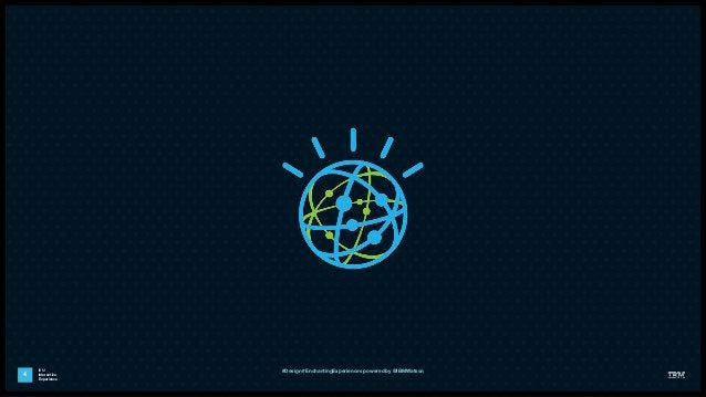 IBM Interactive Experience 4 #Design #EnchantingExperiences powered by @IBMWatson