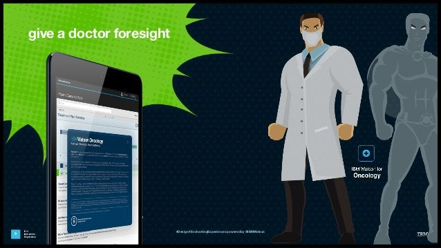 IBM Interactive Experience give a doctor foresight 9 #Design #EnchantingExperiences powered by @IBMWatson