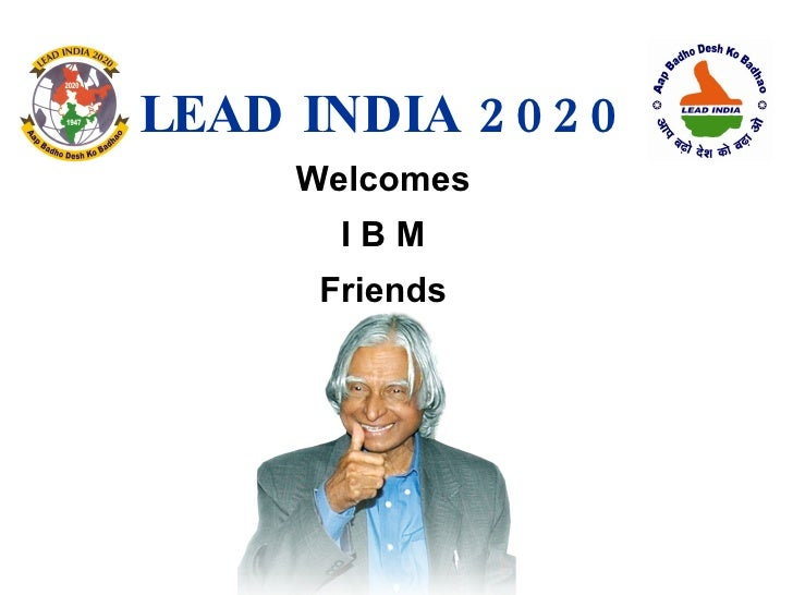 LEAD INDIA 2020 Welcomes I B M Friends