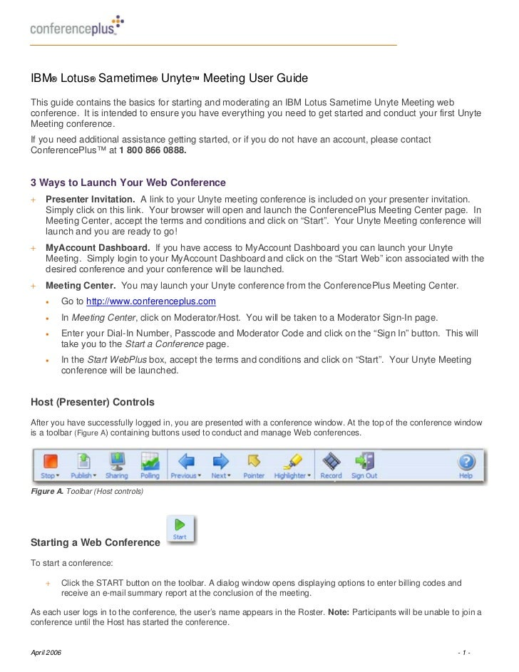 IBM® Lotus® Sametime® Unyte™ Meeting User GuideThis guide contains the basics for starting and moderating an IBM Lotus Sam...