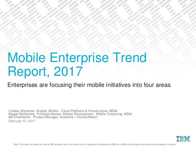 Mobile enterprise trend report 2017 - Mobel trends 2017 ...