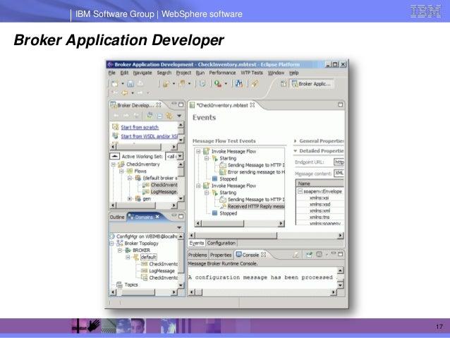 IBM Software Group | WebSphere softwareBroker Application Developer                                                  17