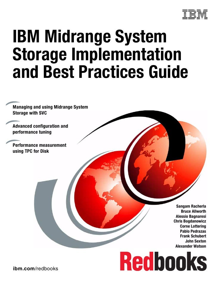 Front coverIBM Midrange SystemStorage Implementationand Best Practices GuideManaging and using Midrange SystemStorage with...