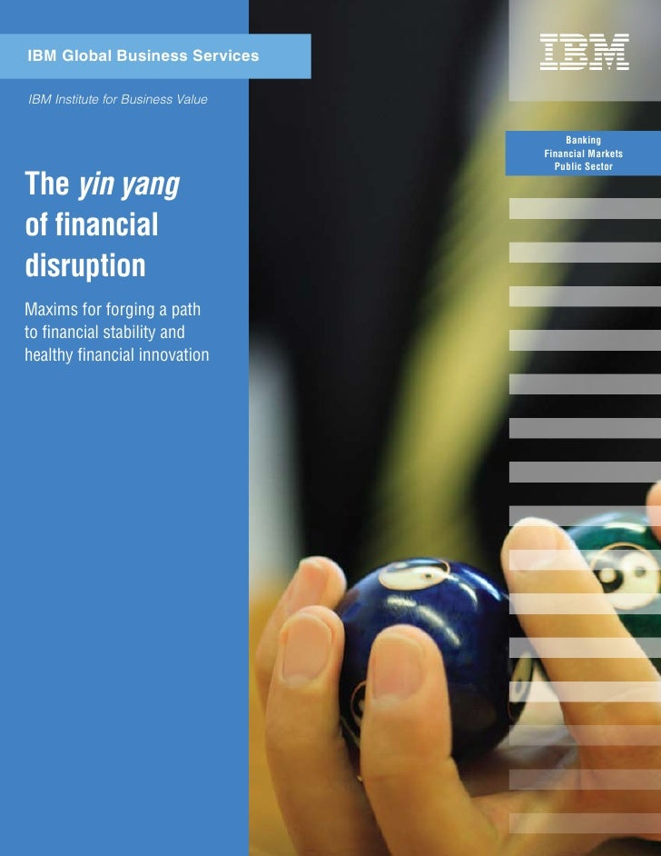 IBM Global Business Services  IBM Institute for Business Value                                          Banking           ...