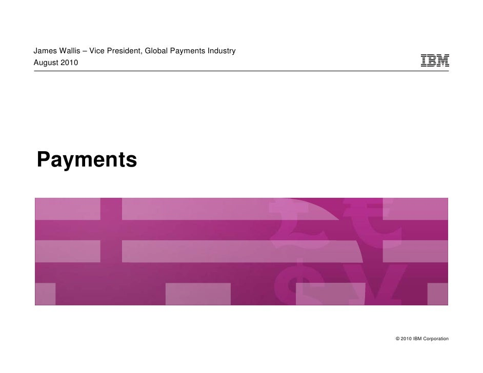 Payment Solutions: Improving Wholesale and Retail Processes to Cut Costs and Enable New Capabilities