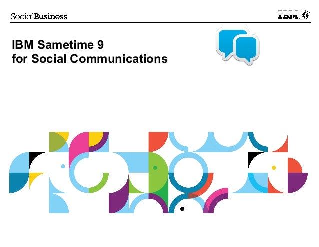 IBM Sametime 9 for Social Communications