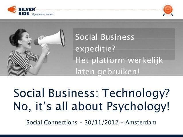 Social Business                  expeditie?                  Het platform werkelijk                  latengebruiken!Socia...