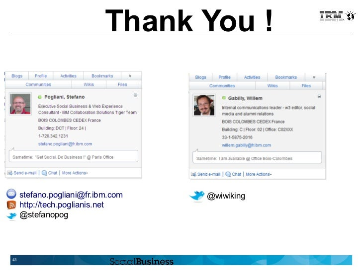 Thank You !     stefano.pogliani@fr.ibm.com   @wiwiking     http://tech.poglianis.net     @stefanopog43