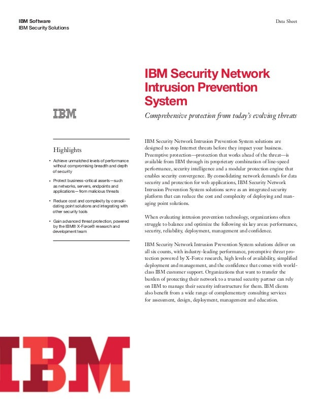 IBM Software IBM Security Solutions Data Sheet IBM Security Network Intrusion Prevention System Comprehensive protection f...