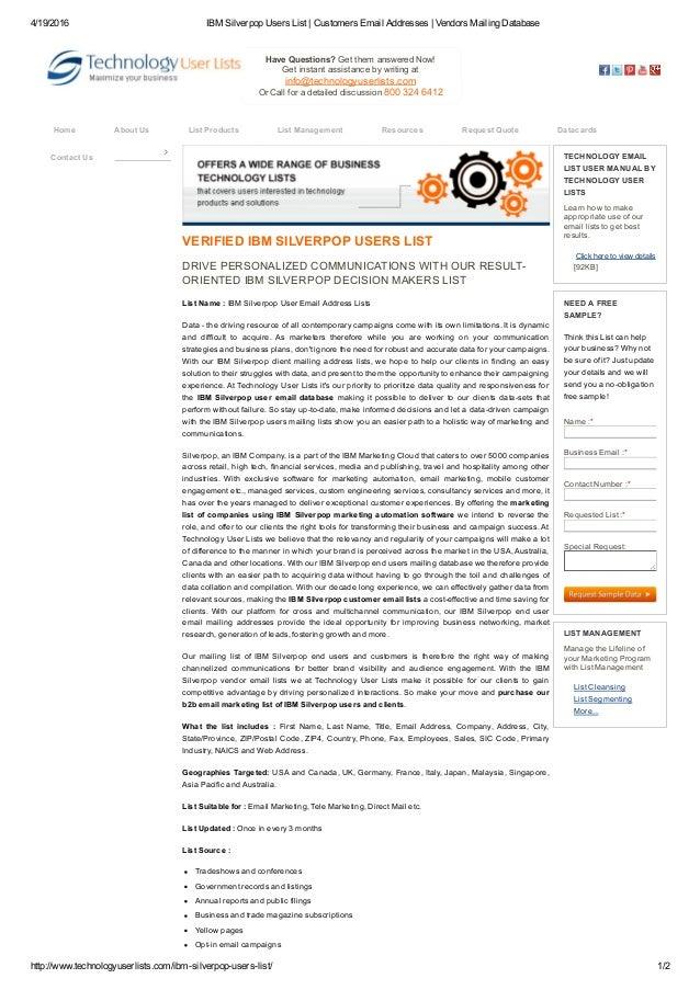 4/19/2016 IBMSilverpopUsersList|CustomersEmailAddresses|VendorsMailingDatabase http://www.technologyuserlists.c...