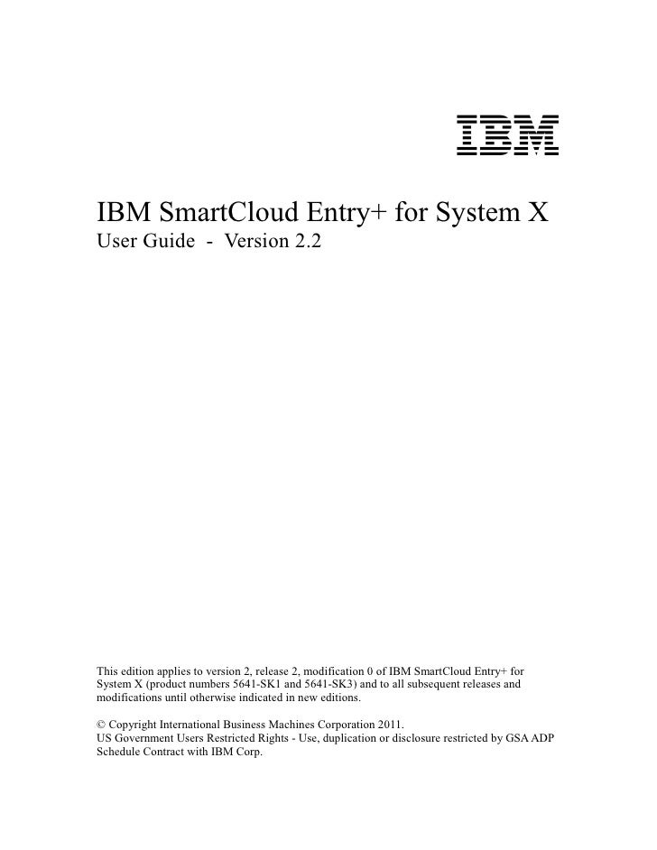 IBMIBM SmartCloud Entry+ for System XUser Guide - Version 2.2This edition applies to version 2, release 2, modification 0 ...
