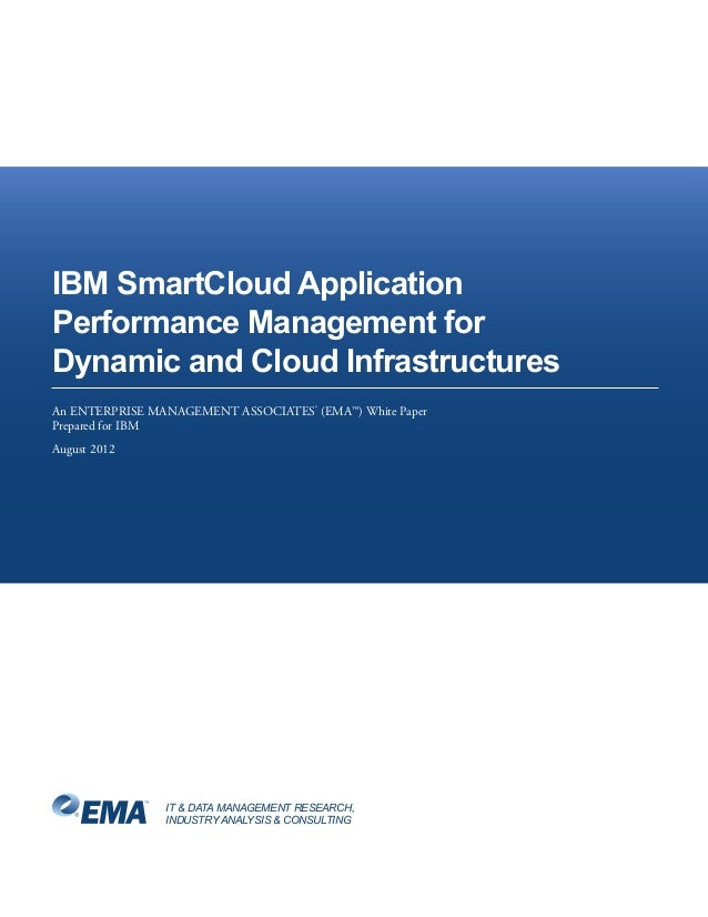IT & DATA MANAGEMENT RESEARCH,INDUSTRY ANALYSIS & CONSULTINGIBM SmartCloud ApplicationPerformance Management forDynamic an...