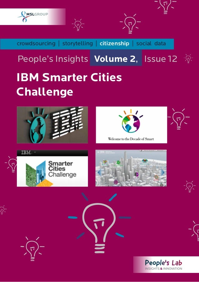 crowdsourcing | storytelling | citizenship | social dataPeople's Insights Volume 2, Issue 12IBM Smarter CitiesChallenge