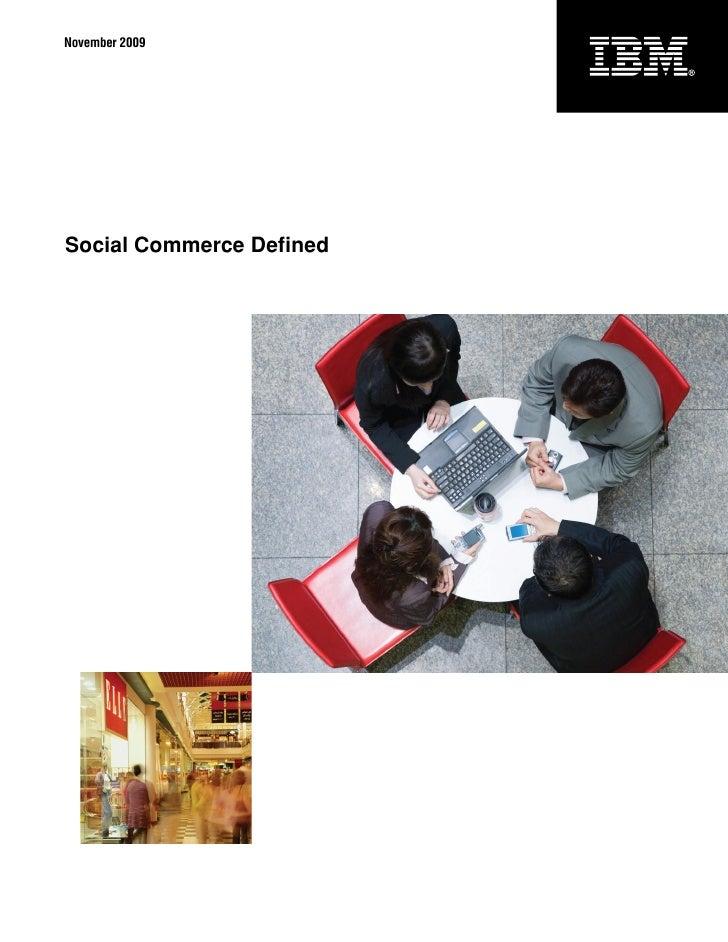 November 2009     Social Commerce Defined