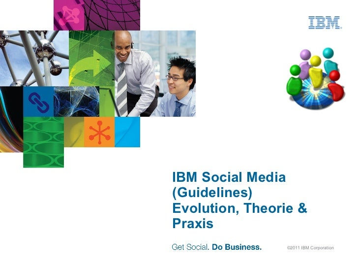 IBM Social Media (Guidelines) Evolution,  Theorie  & Praxis