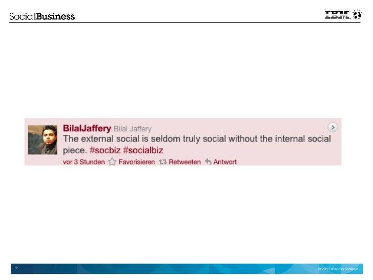 Get social, do business – Soziale Kanäle im B2B Vertrieb und Marketing bei der IBM Slide 2