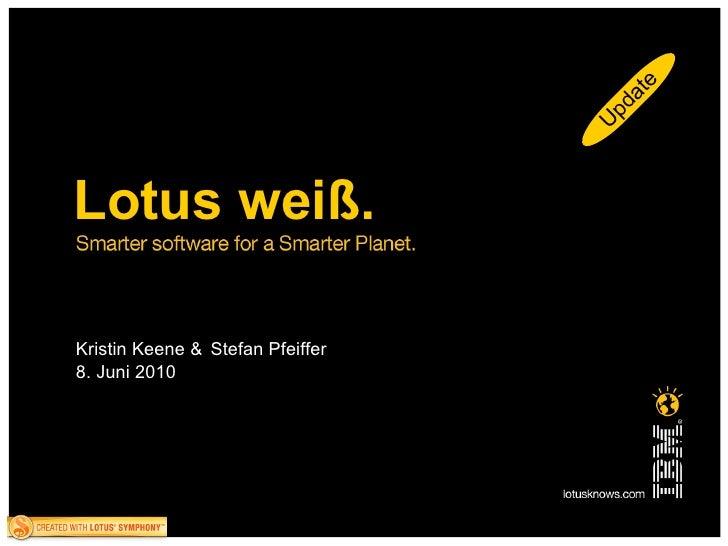 Kristin Keene &   Stefan Pfeiffer  8. Juni 2010 Update Lotus weiß.