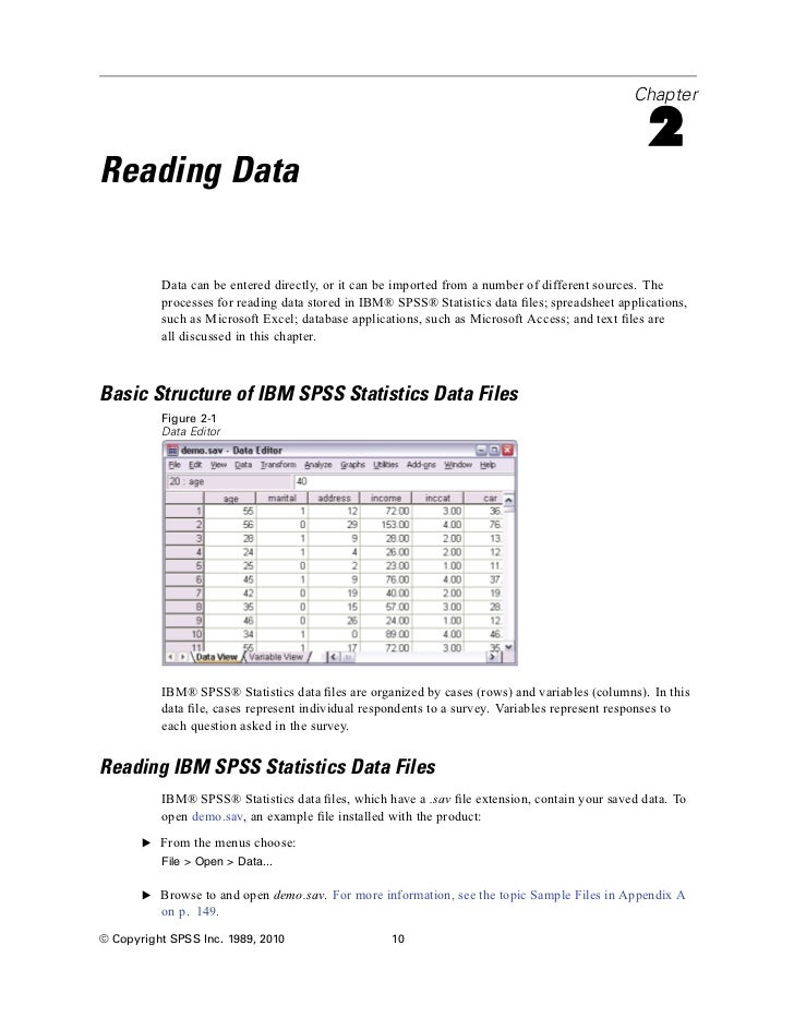 There are various types of windows in IBM SPSS Statistics: The Data Editor Window – used to manage your data pond. The Viewer Window – where all results of your data analysis are displayed. The Chart Editor Window – here you can change the colors, select different type fonts or sizes, switch the horizontal and vertical […]