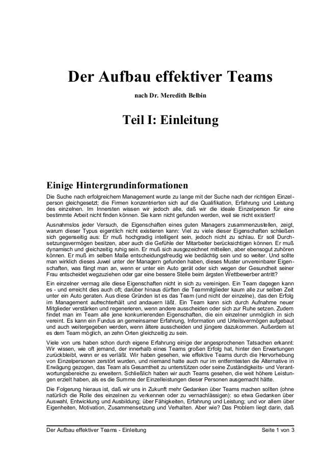 Der Aufbau effektiver Teamsnach Dr. Meredith BelbinTeil I: EinleitungEinige HintergrundinformationenDie Suche nach erfolgr...
