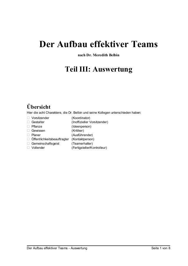 Der Aufbau effektiver Teamsnach Dr. Meredith BelbinTeil III: AuswertungÜbersichtHier die acht Charaktere, die Dr. Belbin u...