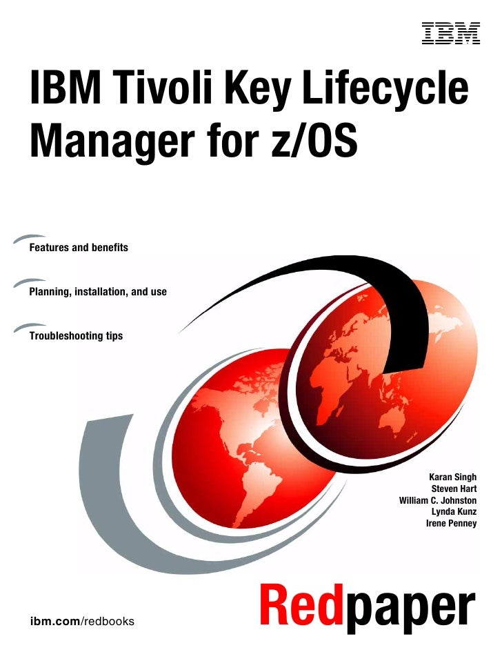 Front coverIBM Tivoli Key LifecycleManager for z/OSFeatures and benefitsPlanning, installation, and useTroubleshooting tip...