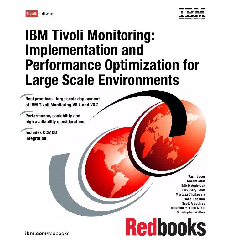 Front coverIBM Tivoli Monitoring:Implementation andPerformance Optimization forLarge Scale EnvironmentsBest practices - la...