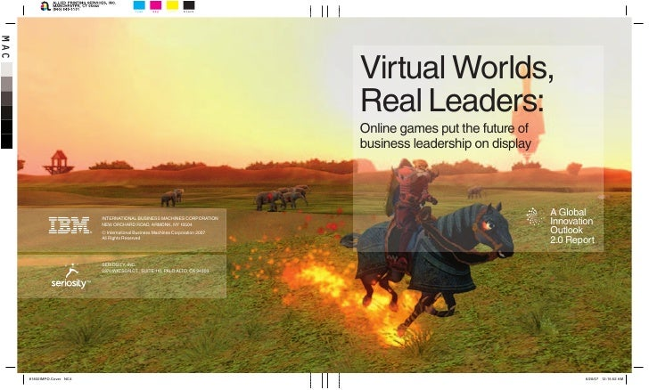 Ibm, virtual worlds, real leaders, gaming report