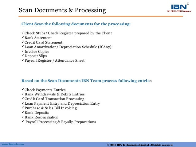 Scan Documents & Processing Client Scan the following documents for the processing: Check Stubs/ Check Register prepared ...