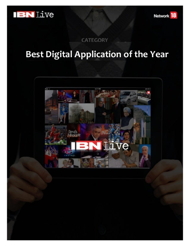 Best Digital Application of the Year        Mobile Apps         IBNLive.com for         iPad & Windows