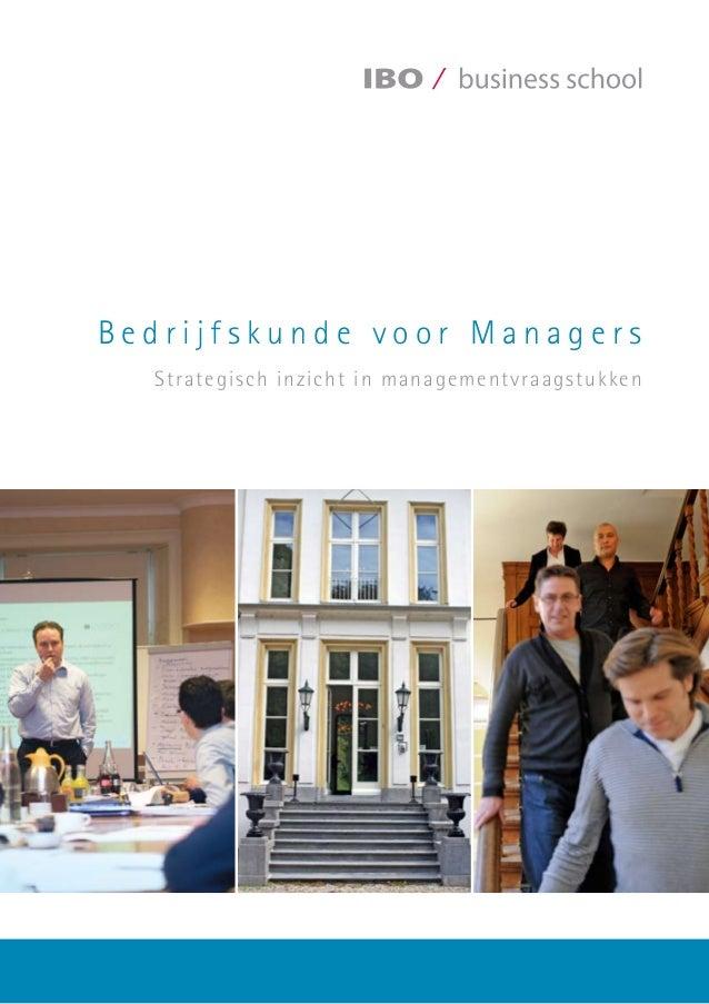 B e d r i j f s k u n d e v o o r M a n a g e r s Strategisch inzicht in managementvraagstukken