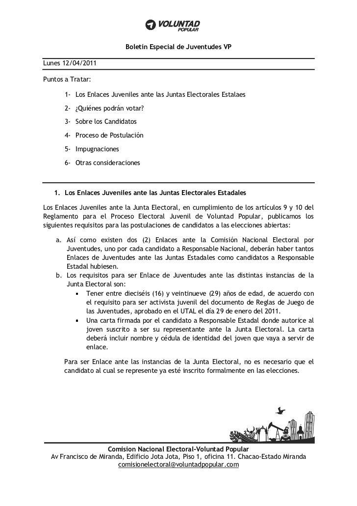 Boletín Especial de Juventudes VPLunes 12/04/2011Puntos a Tratar:       1- Los Enlaces Juveniles ante las Juntas Electoral...