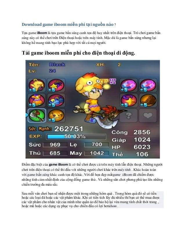 Download game iboom miễn phí tạ i nguồn nào ? Tựa game iBoom là tựa game bắn súng canh tọa độ hay nhất trên điện thoại. Tr...