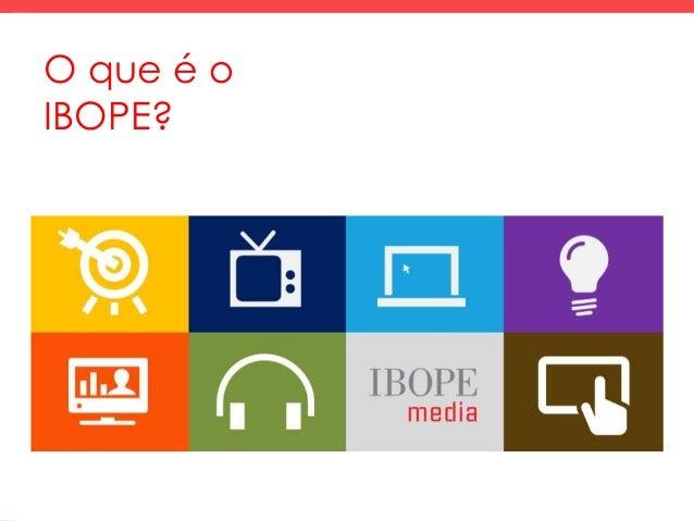 O que é o IBOPE?