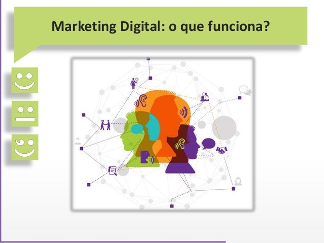 Marketing Digital: o que funciona?