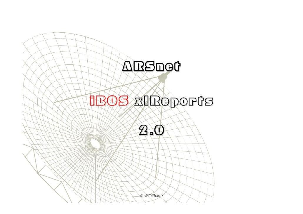 ARSnet  iBOS xlReports       2.0         © ARSnet